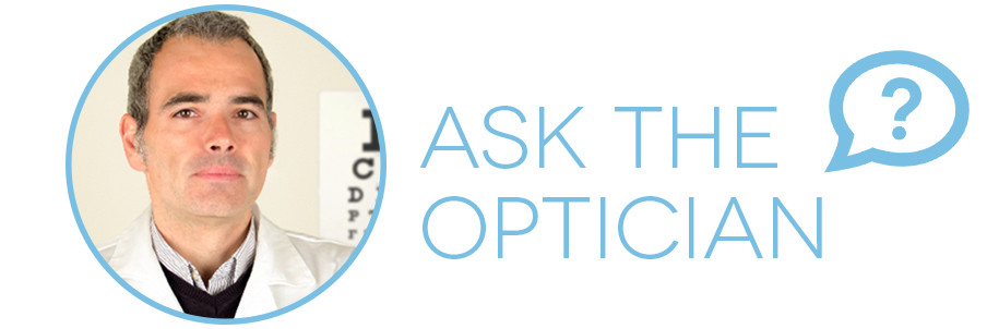 Ask the Optician